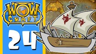WowCraft Ep 24 ShipRekt
