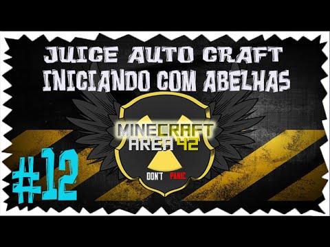 Minecraft area 42 #12 Auto craft Juice e iniciando com a belhas