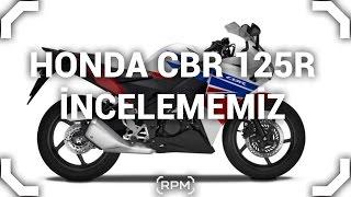 Honda CBR 125R İlk İzlenimler [RPM]