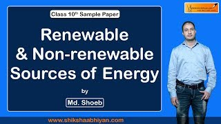 #Renewable and Non Renewable #Sources of #Energy