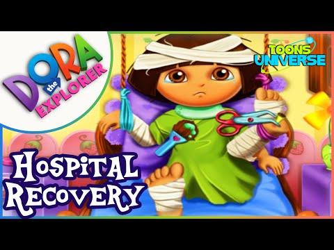 Dora Hospital Recovery Dora the Explorer Care Game for Children