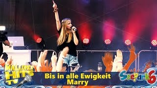 Marry - Bis in alle Ewigkeit - Seepark 6 Mallorca Schlager Party