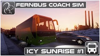 Fernbus Gameplay - Icy Sunrise - Part #1