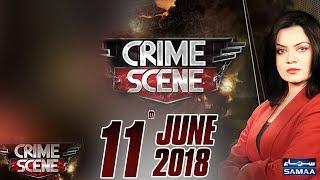 Ramzan Special | Crime Scene | Samaa TV | 11 June 2018