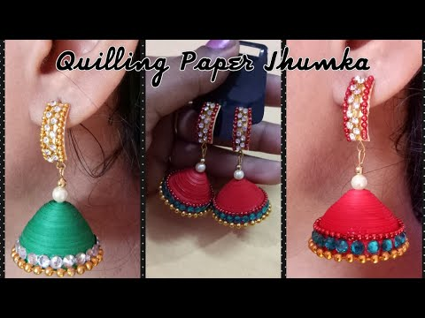 DIY earrings| How to make Quilling jhumka ( very easy)| Jhumka making video.