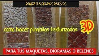 Como HACER tus propias PLANTILLAS con texturas 3D/para MAQUETAS O DIORAMAS/2019