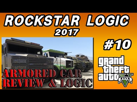 Armored Cars Review and Logic (GTA V)