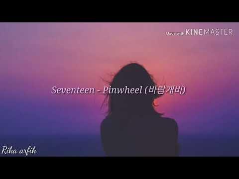 Seventeen - Pinwheel (Lirik Indo)