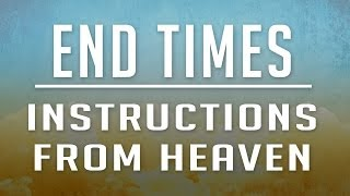 End Times Instructions from Heaven | Carlos Sarmiento | It