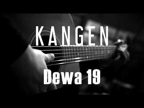 Kangen - Dewa 19 ( Acoustic Karaoke )
