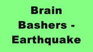 Brain Bashers - Earthquake