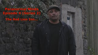 Paranormal Minds Episode 4 (Series 2) The Red Lion Inn/Hotel
