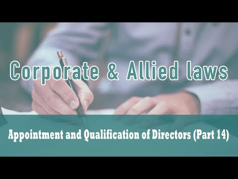 Appointment and Qualification of Directors ( Class - 14) | Section 151 | Provisions |