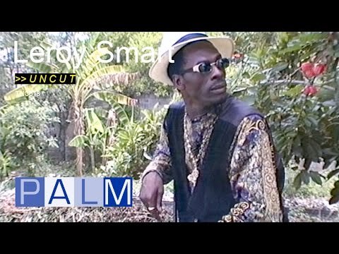 Leroy Smart interview [UNCUT]
