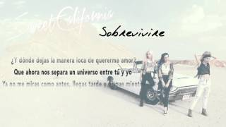 Sweet California - Sobreviviré (Lyric Video)