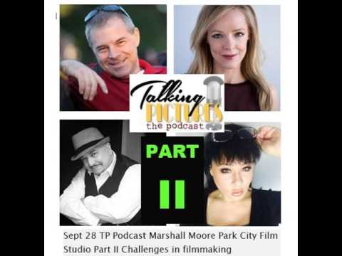 Sept 28 TP Podcast Marshall Moore Pt II