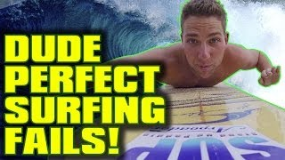 Dude Perfect Surfing FAILS!