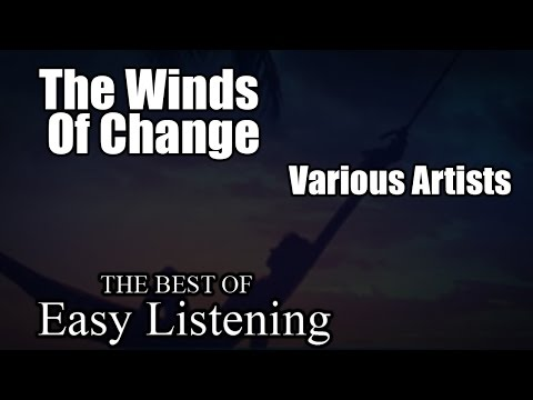 The Winds Of Change - Various Artists (Album: The Best Of Easy Listening) mp3