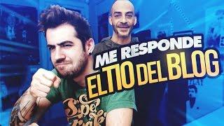 ME RESPONDE EL TÍO DEL BLOG thumbnail