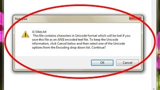 How to fix This file contains characters in Unicode format which will be lost-Notepad