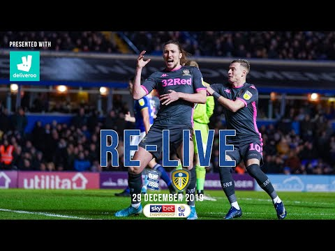 RE-LIVE | Birmingham City 4-5 Leeds United | 29 December 2019
