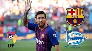 Barcelona vs Alaves, La Liga 2018 - MATCH PREVIEW