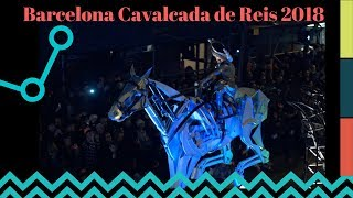 Barcelona Cavalcada de Reis 2018