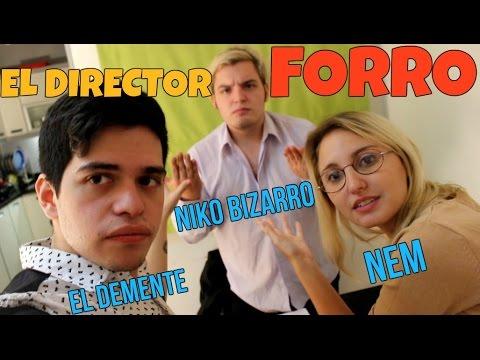 EL DIRECTOR FORRO - NEM ft. EL DEMENTE Y NIKO BIZARRO
