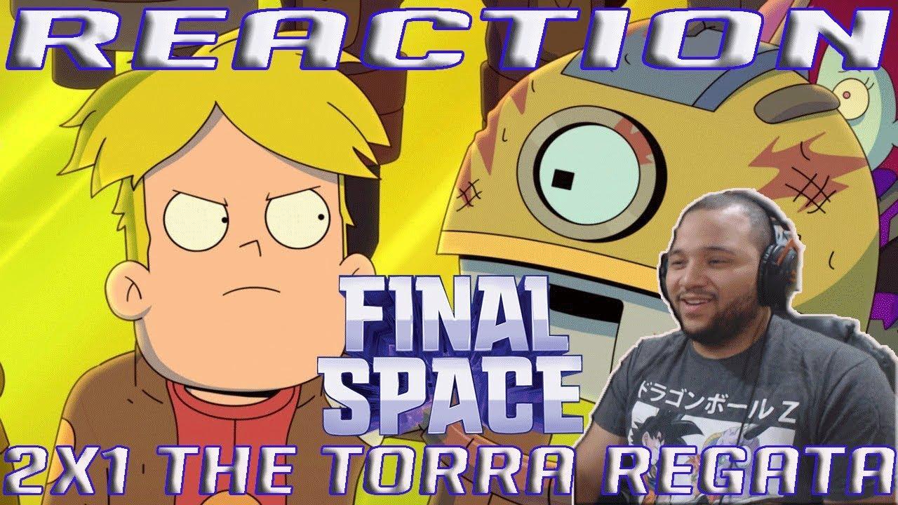Download Final Space Season 2 Episode 1   The Torra Regata   REACTION!!