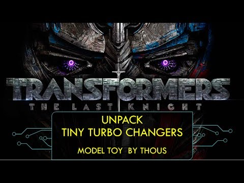 Review unpack toy tiny turbo changers transformers the last night