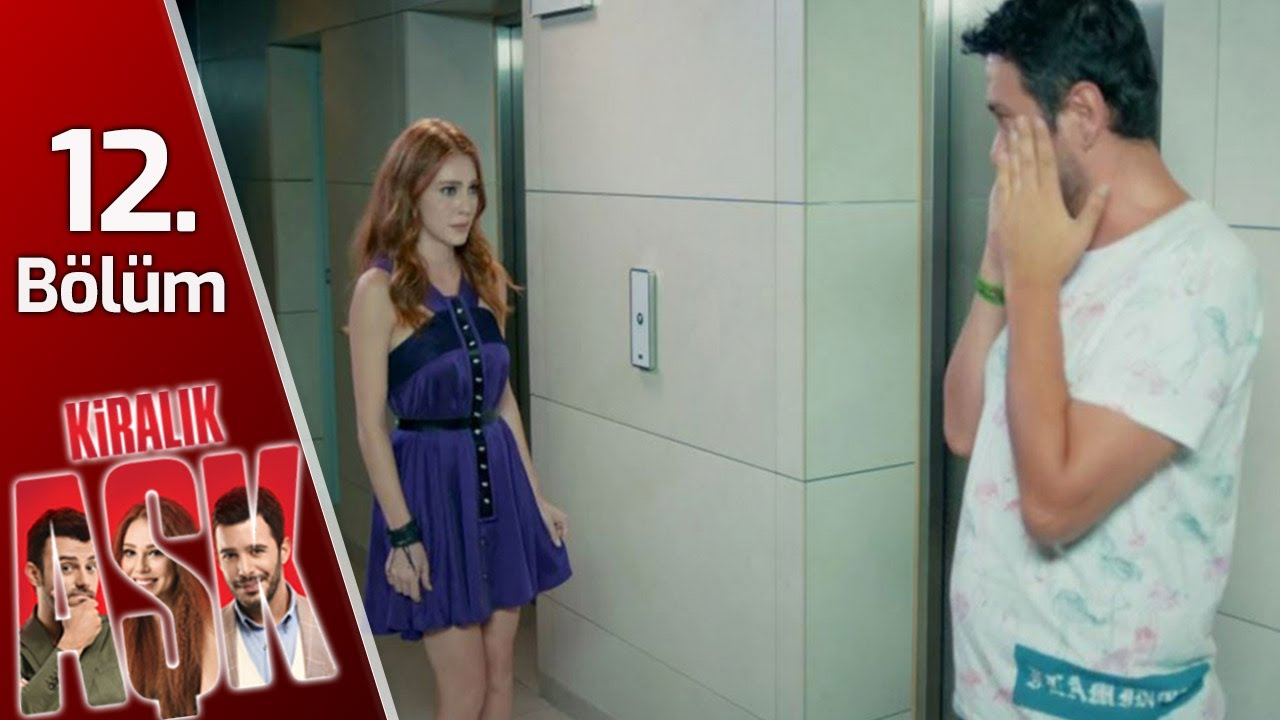 Kiralık Aşk 12. Bölüm Full HD