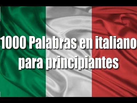 Cursos de italiano: 1000 Palabras en italiano para principiantes (Saludos y expresiones) Parte 1