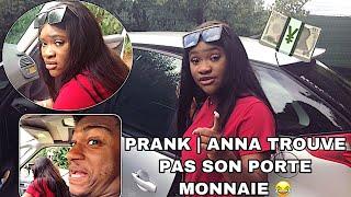 PRANK J'AI CACHÉ LE PORTE MONNAIE D'ANNA | ELLE PÈTE UN PLOMB