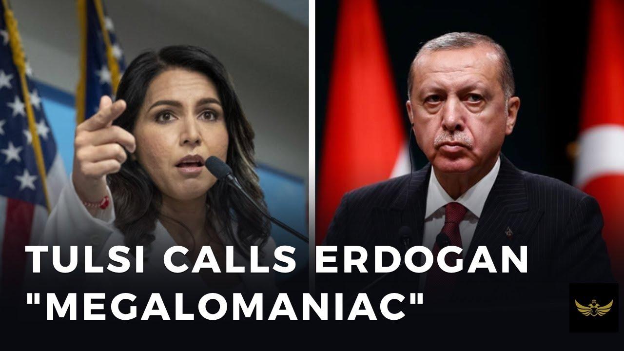 """Tulsi BLASTS Erdogan, calls him """"expansionist dictator of Turkey"""""""