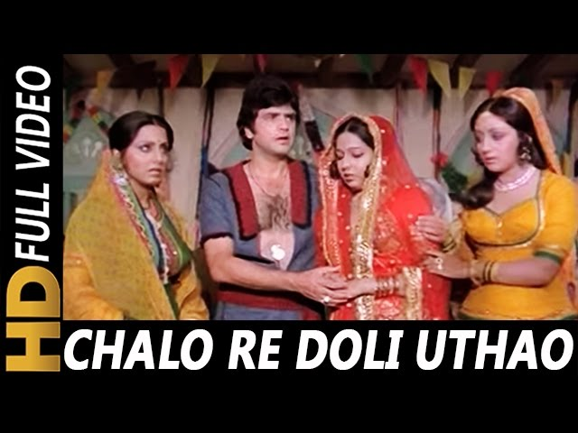 chalo re doli uthao kaha song