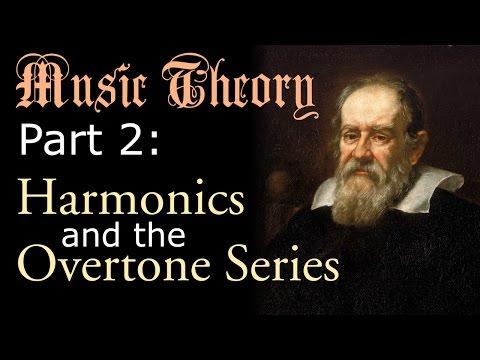 Music Theory Part 2 - the Overtone (Harmonic) Series