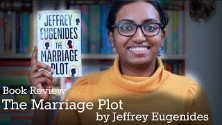 The Marriage Plot by Jeffrey Eugenides   Book Review