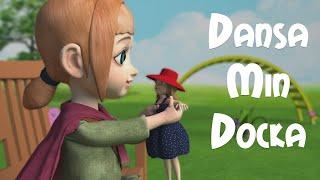 Dansa Min Docka - BarnMusikTV.se - 32 minuter barnsånger på svenska