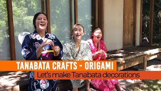 Tanabata Crafts -  Origami Decorations