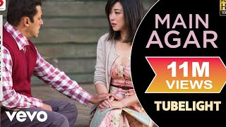 Main Agar - Official Lyric Video| Salman Khan | Pritam | Atif Aslam| Tubelight mp3