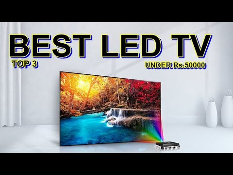 Best led tv in india under Rs.50000 Sony, LG & more Hindi