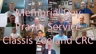 Prayer Service for Memorial Day by the Pastors of Classis Zeeland CRC