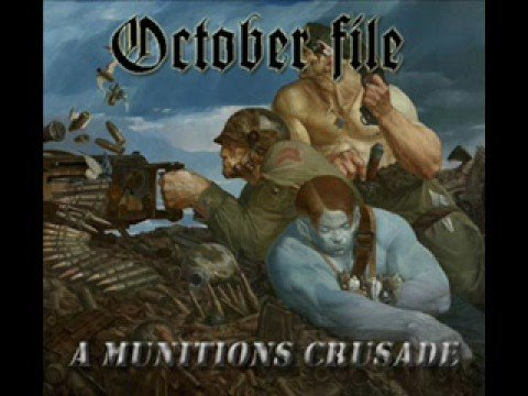 October File - A Munitions Crusade