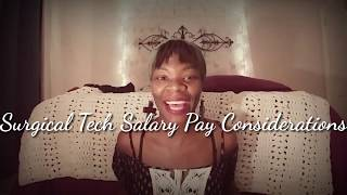 Surgical Tech Salary Pay Considerations   Let's Talk Surgical Tech Salary Pay