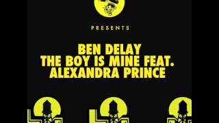 Ben Delay - The Boy Is Mine feat. Alexandra Prince (Mark Lower Remix)