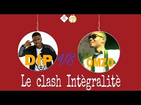 Omzo dollar vs  Dip doundou guiss  | clash  Intègralitè