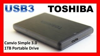 Toshiba Canvio Simple 3.0 1TB USB3 Portable Hard Drive Review