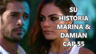 SU HISTORIA MARINA & DAMIÁN CAP 55