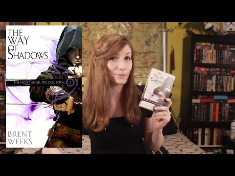 The Way of Shadows by Brent Weeks | Book Review | Night Angel Trilogy
