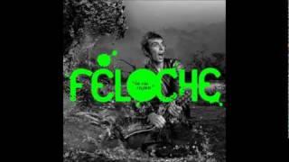 Feloche - Dr John gris gris John